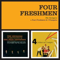 The Swingers + Four Freshmen & 5 Trumpets — Four Freshmen