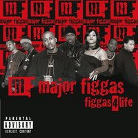 FIGGAS 4 LIFE — MAJOR FIGGAS