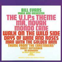 Plays the Theme from The V.I.P.sand Other Great Songs — Bill Evans, Claus Ogerman Orchestra, Bill Evans, Claus Ogerman Orchestra