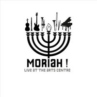 Live At the Arts Centre — Moriah