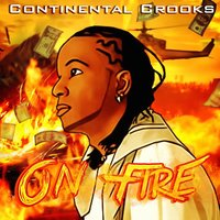 On Fire — Continental Crooks