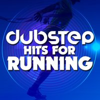 Dubstep Hits for Running — сборник