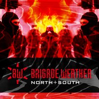 North + South — Brigade Werther
