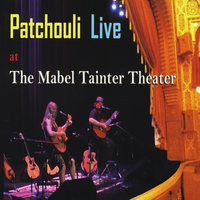 Live at The Mabel Tainter Theater — Patchouli