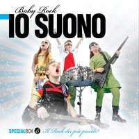 Io suono — The Baby Rock