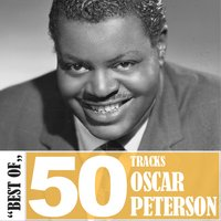 Best Of - 50 Tracks — Oscar Peterson