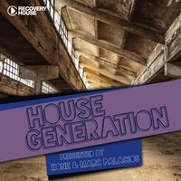 House Generation Presented by DJ Kone & Marc Palacios — сборник