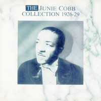The Junie Cobb Collection 1926-1929 — Junie Cobb