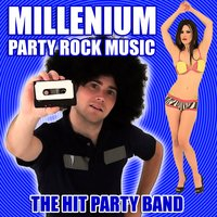 Millenium Party Rock Music — The Hit Party Band