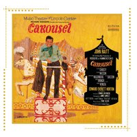 Carousel (Music Theater of Lincoln Center Cast Recording (1965)) — Music Theater of Lincoln Center Cast of Carousel (1965)