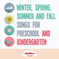 Winter, Spring, Summer and Fall for Preschool and Kindergarten — The Kiboomers, Kiboomu Kids Songs