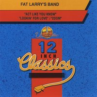 Fat Larry's Band: 12 Inch Classics - EP — Fat Larry's Band