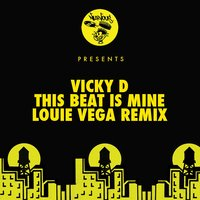 This Beat Is Mine — Vicky D