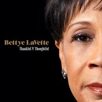 Thankful N' Thoughtful — Bettye LaVette