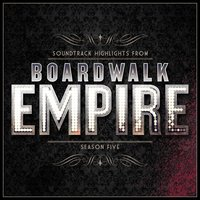 Boardwalk Empire - Soundtrack Highlights - Season Five — Various Composers