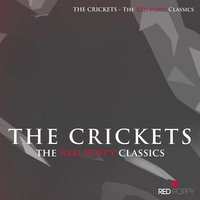 The Crickets - The Red Poppy Classics — The Crickets