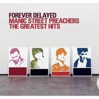 Forever Delayed — Manic Street Preachers