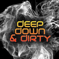 Deep, Down & Dirty, Vol. 1 — сборник
