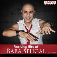 Rocking Hits of Baba Sehgal - Telugu Hits — Baba Sehgal