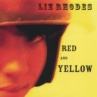 Red and Yellow — Liz Rhodes