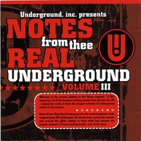 Notes From Thee Real Underground #3 Vol. 1 — сборник