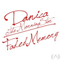 Faded Memory — Danica the Morning Star