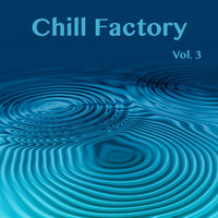 Chill Factory, Vol. 3 — сборник