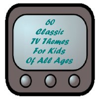 60 Classic TV Themes for Kids of All Ages - From the Era of Watch With Mother, Junior Choice and Children's Favourites — сборник