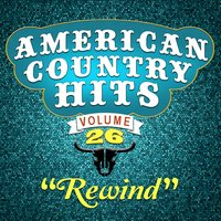 Rewind — American Country Hits