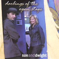 Darlings Of The Open Stage — Sue and Dwight