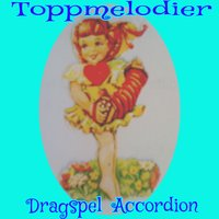 Toppmelodier dragspel accordion — сборник