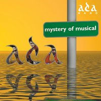 Mystery of Musical — Ada Band