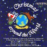 "Christmas Around The World — Kinderchor Der ""Kantorei L. Lechner"" & Haydn-Orchester Von Bozen Und Trient"