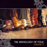Anthology Of Folk, Vol. 2 — сборник