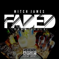 Faded — Mitch James
