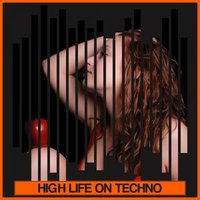 High Life On Techno — сборник