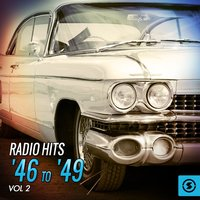 Radio Hits '46 to '49, Vol. 2 — сборник