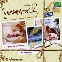Hammock, Vol. 3 (Compiled by Dub'Acan and Ovnimoon) — Ovnimoon, Dub'Acan, Ovnimoon, Dub'Acan