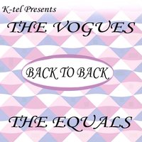 Back to Back - The Vogues & The Equals — The Vogues, The Equals, The Vogues & The Equals