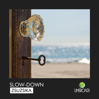 Zsuzsika — Slow-Down