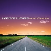 Pursuit Of Happiness — Weekend Players