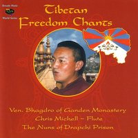 Tibetan Freedom Chants — Bhagdro / Chris Michell