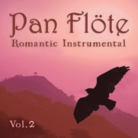 Romantic Instrumental, Vol. 2 — Pan Flöte