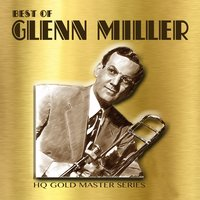 Best of Glenn Miller — Glenn Miller