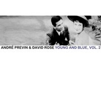 Young and Blue, Vol. 2 — André Previn & David Rose