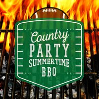 Country Party: Summertime Bbq — American Country Hits, Country Rock Party, American Country Hits|Country Rock Party