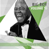 Big Boy Louis Armstrong, Vol. 10 — Louis Armstrong