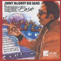 Jimmy Mcgriff Big Band Tribute to Basie — Jimmy McGriff