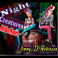 Night Creatures — Jimmy D Robinson