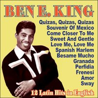 Ben E. King - 12 Latin Hits In English — Ben E. King